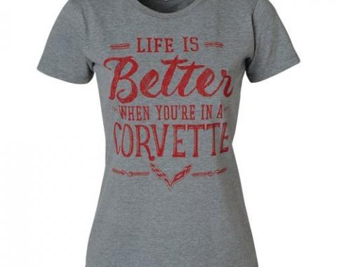 Corvette Life is Better When You're in a Corvette, Ladies Tee