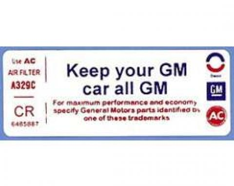 "Corvette Air Cleaner Decal, ""Keep Your GM Car All GM"", 1972"