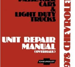 Chevrolet Car & Light Duty Truck Unit Repair Overhaul Manual, 1978