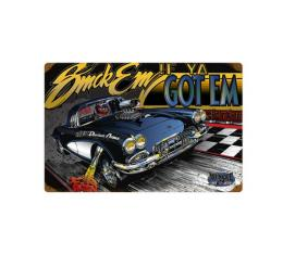 Corvette Gasser Metal Sign, Smok Em If Ya Got Em, 18x12