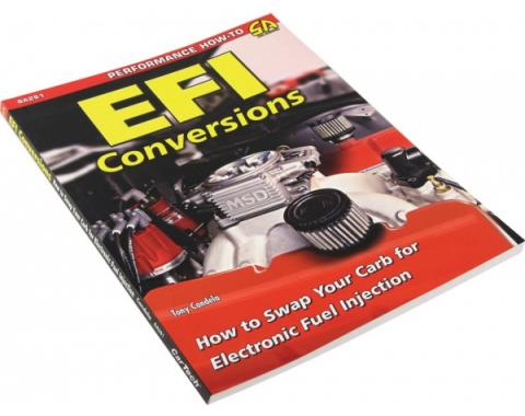 EFI Conversions - How To Swap Your Carb To EFI By Tony Candela
