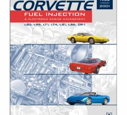 Corvette Fuel Injection & Electronic Engine Management - How To Understand, Service, & Modify, 1982-2001