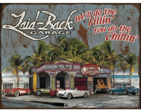 "Laid Back Dream Corvette Garage Tin Sign 12"" X 16"""