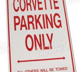 Corvette Corvette Parking Only Sign