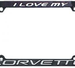 "Corvette License Plate Frame ""I Love My Corvette"""