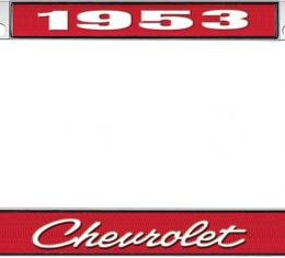OER 1953 Chevrolet Style #4 Red and Chrome License Plate Frame with White Lettering LF2235304C