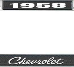 OER 1958 Chevrolet Style #4 - Black and Chrome License Plate Frame with White Lettering *LF2235804A