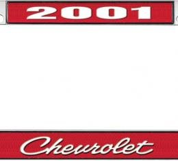OER 2001 Chevrolet Style #4 - Red and Chrome License Plate Frame with White Lettering *LF2230104C