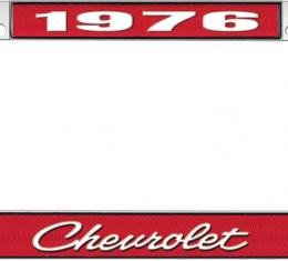 OER 1976 Chevrolet Style #4 - Red and Chrome License Plate Frame with White Lettering *LF2237604C