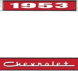 OER 1953 Chevrolet Style #5 Red and Chrome License Plate Frame with White Lettering LF2235305C