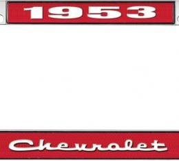OER 1953 Chevrolet Style #2 Red and Chrome License Plate Frame with White Lettering LF2235302C