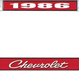 OER 1986 Chevrolet Style #4 - Red and Chrome License Plate Frame with White Lettering *LF2238604C