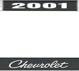 OER 2001 Chevrolet Style #4 - Black and Chrome License Plate Frame with White Lettering *LF2230104A