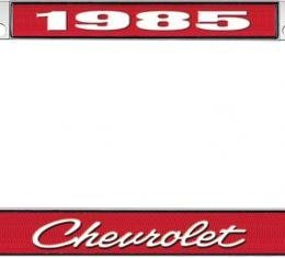 OER 1985 Chevrolet Style #4 - Red and Chrome License Plate Frame with White Lettering *LF2238504C