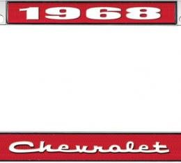 OER 1968 Chevrolet Style #2 - Red and Chrome License Plate Frame with White Lettering *LF2236802C